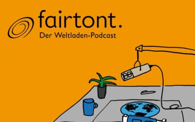fairtont. Der Weltladen-Podcast